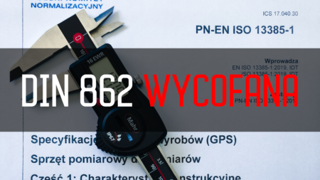DOKLADNOSC SUWMIARKI BLEDY SUWMIAREK DIN 862 ISO 13385